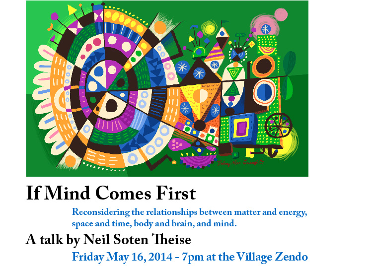 If Mind Comes First: Talk By Neil Soten Theise