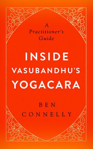 Inside Vasubandhu's Yogacara cover_web